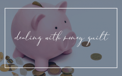 How I deal with money guilt