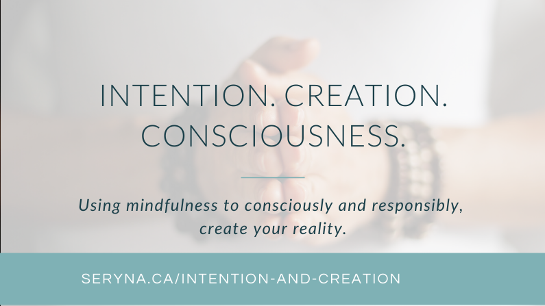 Intention + Creation
