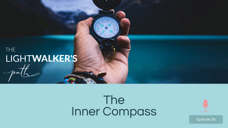 The Inner Compass – Episode 39