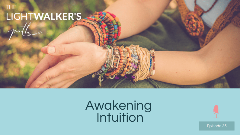 Awakening Intuition – Episode 35