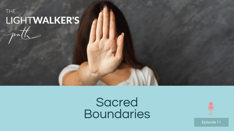 Sacred Boundaries – Episode 11