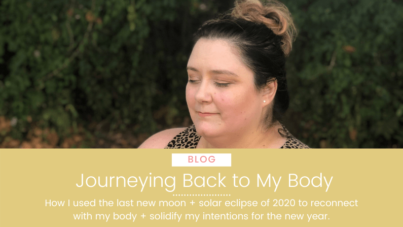 How I used the last new moon of 2020 to reconnect with my body